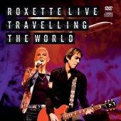 Roxette Lıve Travellıng The World