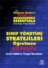 Sınıf Yönetimi Stratejileri Öğretmen Kılavuzu The Classroom Teachers Book Of Management Essentials