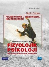 Fizyolojik Psikoloji Davranışın Nörolojik Temelleri Foundations Of Behavioral Neuroscience