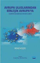 Avrupa Uluslarından Birleşik Avrupa Ya (Tarihten Günümüze Avrupa Süreci)