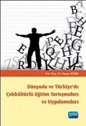 Dünyada Ve Türkiye De Çokkültürlü Eğitim Tartışmaları Ve Uygulamaları