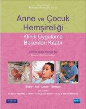 Anne Ve Çocuk Hemşireliği Klinik Uygulama Becerileri Kitabı Clinical Skills Manual For Maternal & Child Nursing Care