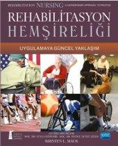 Rehabilitasyon Hemşireliği Uygulamaya Güncel Yaklaşım Rehabilitation Nursing A Contemporary Approach To Practice