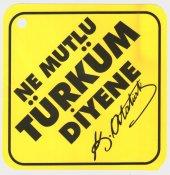 Ne Mutlu Türküm Diyene Oto Stickeri