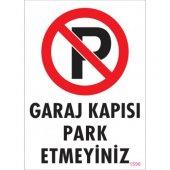 Pvc İş Güvenliği Levhası Garaj Kapısı Park Etmeyiniz