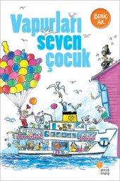 Vapurları Seven Çocuk Behiç Ak Günışığı Kitaplığı