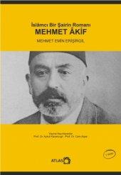 Islamcı Bir Şairin Romanı Mehmet Akif
