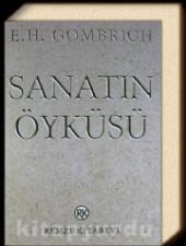 Sanatın Öyküsü E.h. Gombrich