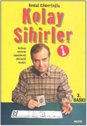 Kolay Sihirler 1 Kemal Cömertoğlu Alfa Yayınları