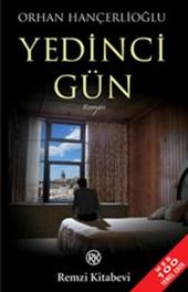 Yedinci Gün Orhan Hançerlioğlu Remzi Kitabevi