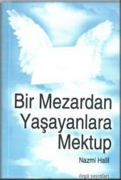 Bir Mezardan Yaşayanlara Mektup Nazmi Halil Özgü Yayınları