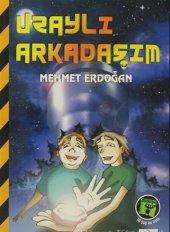 Uzaylı Arkadaşım Mehmet Kemal Erdoğan