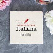 Kişiye Özel İtalyan Dili Ve Edebiyatı Taş Bardak Altlığı
