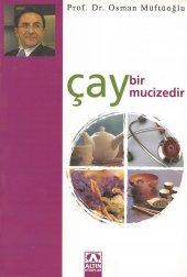 çay Bir Mucizedir Osman Müftüoğlu Altın Kitaplar