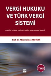 Vergi Hukuku Ve Türk Vergi Sistemi Gazi Kitabevi