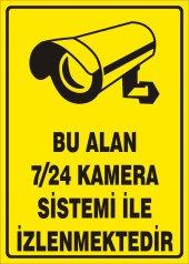Bu Alan 7 24 Kamera İle İzlenmektedir Uyarı Levhası 25x35 Cm
