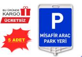 Misafir Araç Park Levhası 5 Adet (Çift Yön Baskılıdır)
