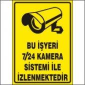 Bu İş Yeri 7 24 Kamera İle İzlenmektedir Uyarı Levhası 25x35 Cm