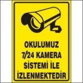 Okulumuz 7 24 Kamera Sistemi İle İzlenmektedir Uyarı Levhası 35x50 Cm Dekota