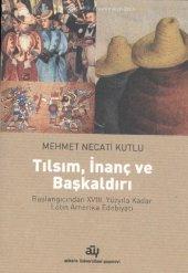 Tılsım İnanç Ve Başkaldırı Mehmet Necati Kutlu