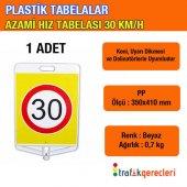 Plastik Tabela Azami Hız Tabelası 30 Kmh (1 Adet)