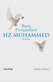 Barış Peygamberi Hz.muhammed (S.a.v) Sinan Yağmur