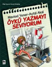 öykü Yazmayı Seviyorum Aytül Akal,mavisel Yener