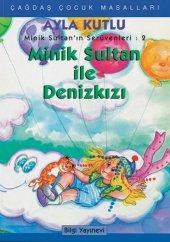 Minik Sultan İle Denizkızı Ayla Kutlu