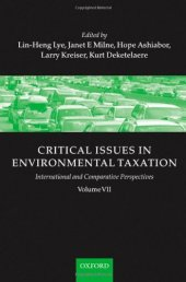 Critical Issues İn Environmental Taxation Volume Vıı