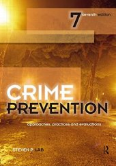 Crime Prevention, Seventh Edition Approaches, Practices And Evaluations