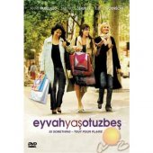 Dvd Eyvah Yaş 35 35 Something Tout Pour Plaire
