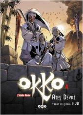 Okko 4 Ateş Devri