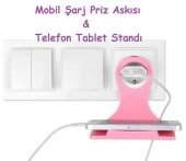 Mobil Şarj Priz Askısı Ve Telefon Tablet Standı...