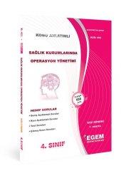 Aöf Sağlık Kurumlarında Operasyon Yönetimi 4. Sınıf Güz Dönemi Konu Anlatımlı Soru Kitabı Tek Egem Yayınları