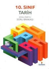 Supara Yayınları 10.sınıf Tarih Konu Özetli Soru Bankası
