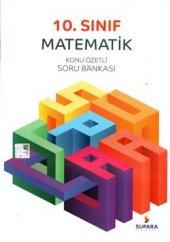 Supara Yayınları 10.sınıf Matematik Konu Özetli Soru Bankası