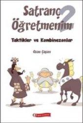 Satranç Öğretmenim 2 Taktikler Ve Kombinezonlar Ozan Çapan Kitap